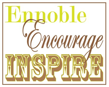 Ennoble Encourage Inspire 8x10 brown green
